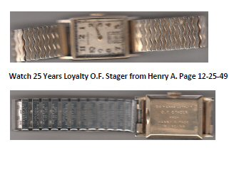 Wristwatch -  25 Years Loyalty O.F. Stager from Henry A. Page 12-25-49
